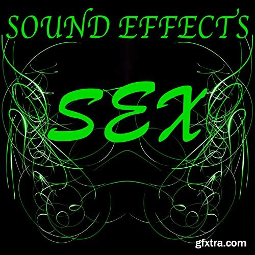 The Sex Sound Effects Company Sex Sound Effects Explicit WAV