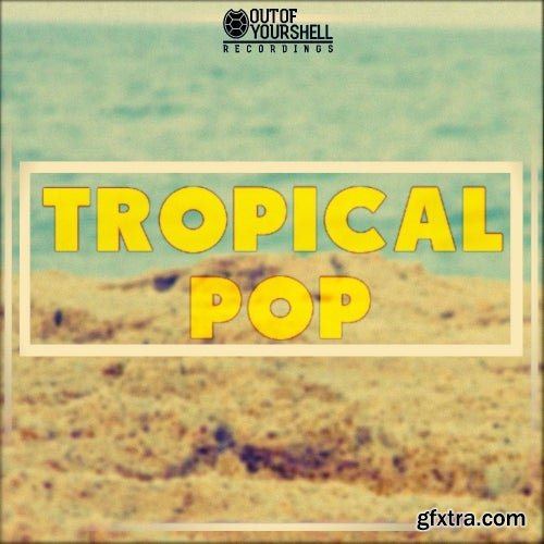 Out Of Your Shell Tropical Pop WAV MiDi