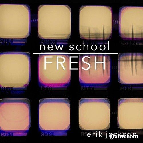 Erik Jackson New School Fresh WAV