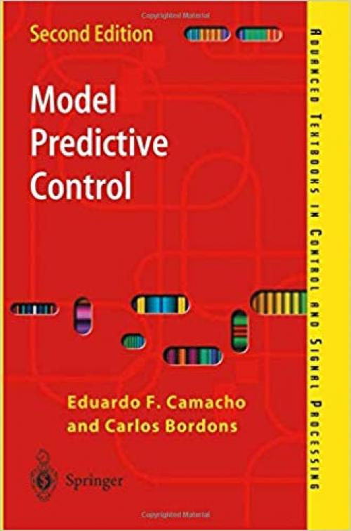 Model Predictive Control (Advanced Textbooks in Control and Signal Processing) - 1852336943