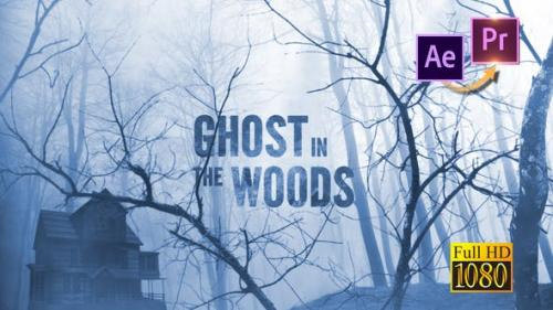 Videohive - Ghost in the Woods - Horror Trailer Premiere PRO