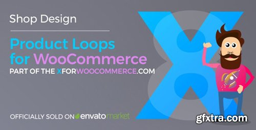 CodeCanyon - Product Loops for WooCommerce v1.4.5 - 100+ Awesome styles and options for your WooCommerce products - 21876506