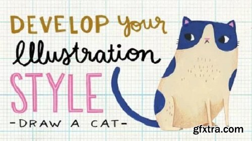 Develop Your Illustration Style: Draw a Cat