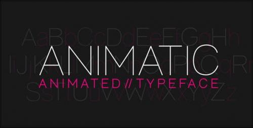 Videohive - Animatic - Animated Typeface