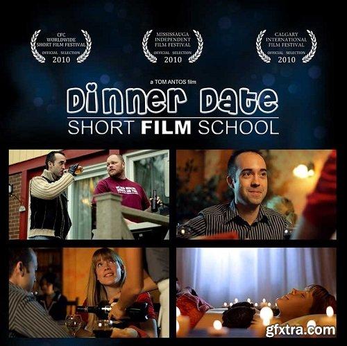 Short Film School - Dinner Date by Tom Antos