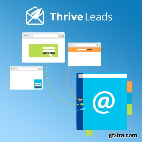 ThriveThemes - Thrive Leads v2.2.8 - Builds Your Mailing List Faster - NULLED