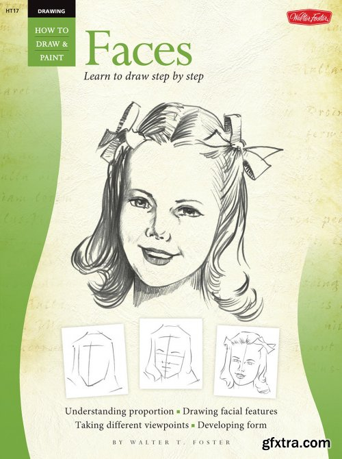 Faces: Learn to Draw Step by Step