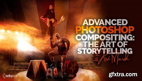KelbyOne - Advanced Photoshop Compositing: The Art of Storytelling