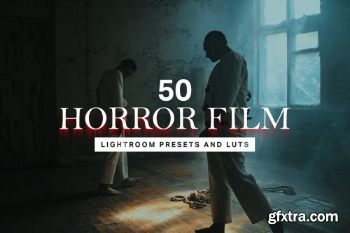 CreativeMarket - 50 Horror Film Lightroom Presets and LUTs 4457132