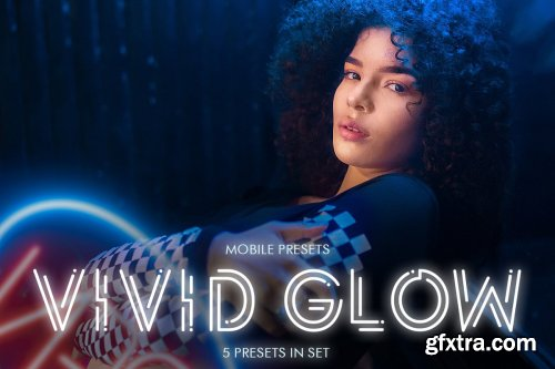 CreativeMarket - Vivid Glow Mobile Presets 4423163