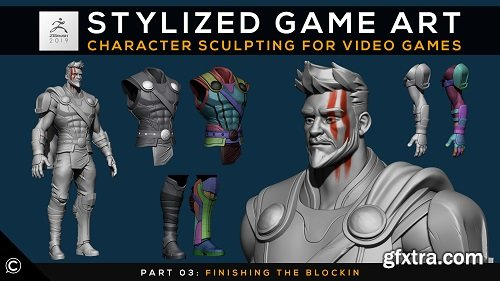 Stylized Game Art: Character Sculpting for Video Games | Part 03: Finishing the Block-in