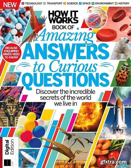 How It Works Book of Amazing Answers to Curious Questions 15th Edition, 2020