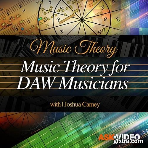 Ask Video Music Theory 109 Music Theory for DAW Musicians TUTORiAL