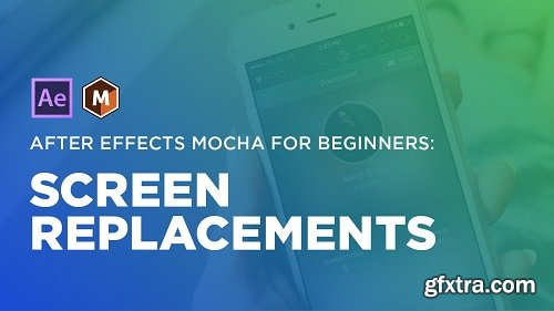 After Effects Mocha for Beginners: Screen Replacements