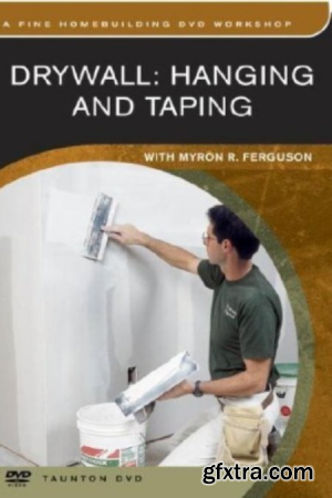 Drywall: Hanging and Taping