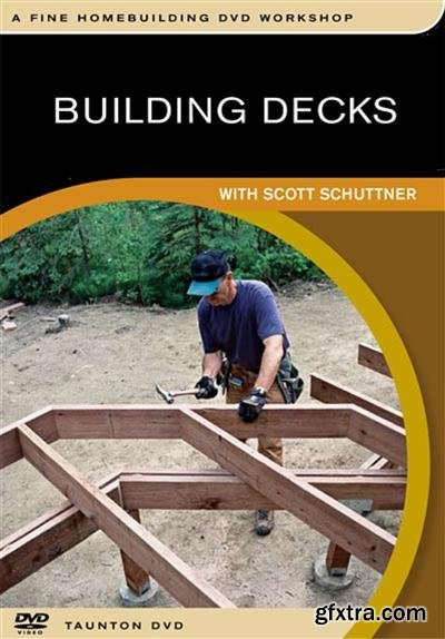 Building Decks with Scott Schutter