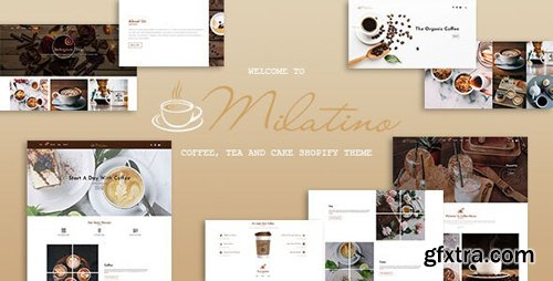 ThemeForest - Milatino v1.0.0 - Coffee & Tea and Cake Shopify Theme - 25507987