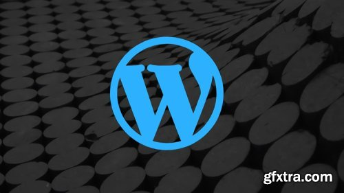 Wordpress for Beginners up to Advanced! (Updated 2/2020)