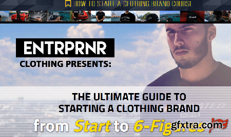 Entrprnr Clothing - How to Start A Clothing Brand Course