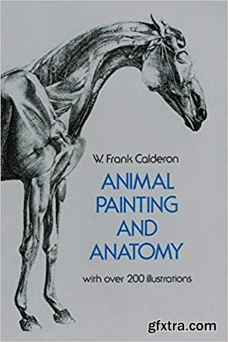 Animal Painting and Anatomy (Dover Anatomy for Artists)