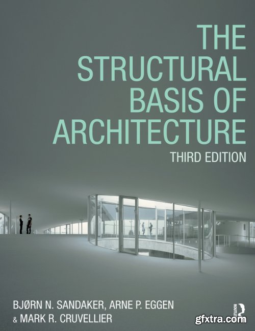 The Structural Basis of Architecture, 3rd Edition