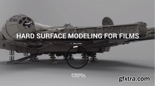 CGMA – Hard Surface Modeling for Films