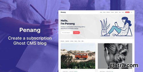 ThemeForest - Penang v1.1.3 - Membership and Subscription Ghost 3.0 Theme - 24935152