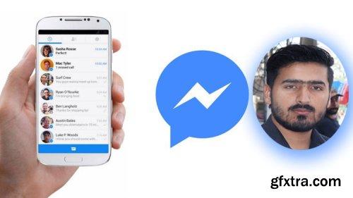 Facebook Messenger Bot Marketing Masterclass 2020