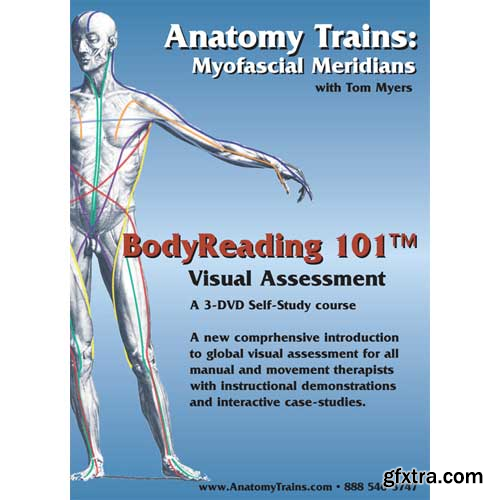 Tom Myers - BodyReading 101