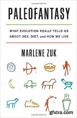 Paleofantasy: What Evolution Really Tells Us about Sex, Diet, and How We Live (Audiobook)