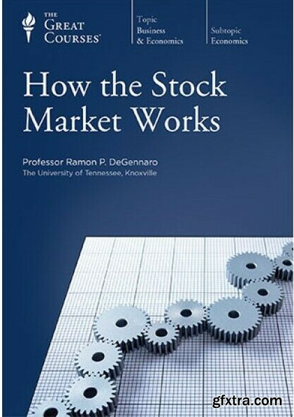 How the Stock Market Works (The Great Courses)