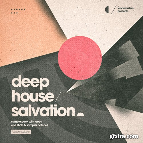 Loopmasters Deep House Salvation WAV REX