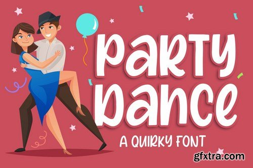 Party Dance - a Quirky Font