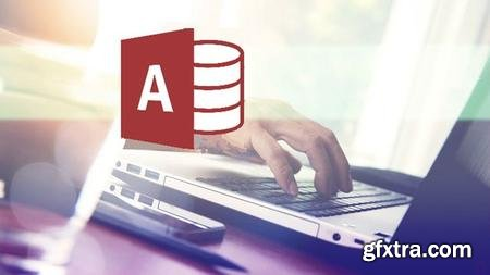 Microsoft Access: Complete MS Access Mastery for Beginners (Updated)
