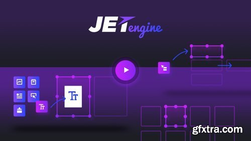 JetEngine v2.2.6 - Adding & Editing Dynamic Content with Elementor
