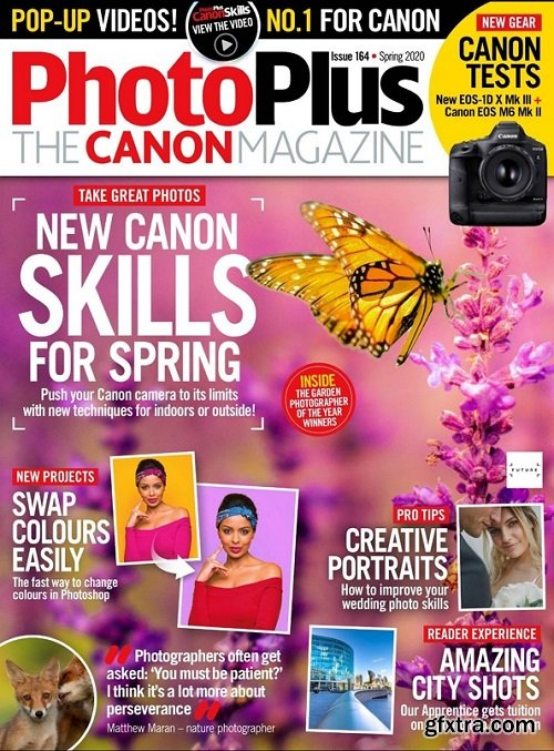 PhotoPlus: The Canon Magazine - Issue 164, Spring 2020
