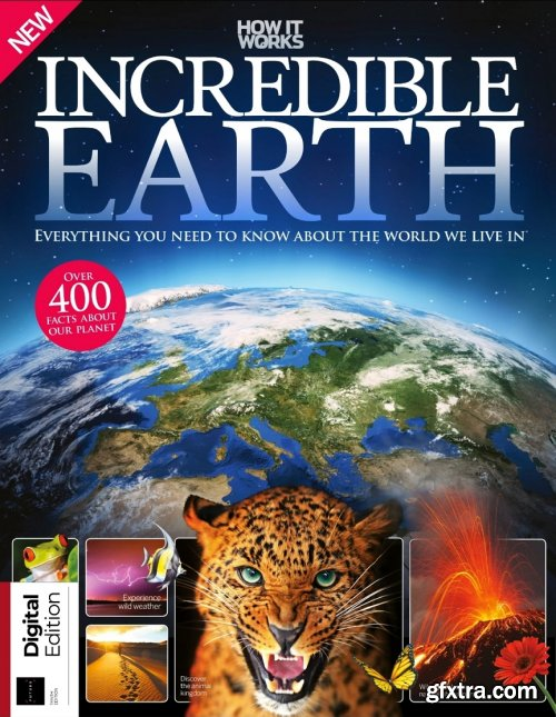 How It Works Book of Incredible Earth - 10th Edition 2019