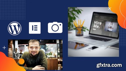 Create a beautiful Portfolio/Photography WordPress Website with Elementor