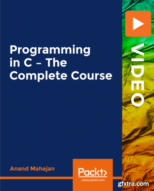 Programming in C - The Complete Course