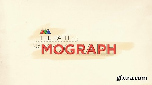 School of Motion - The Path to Mograph