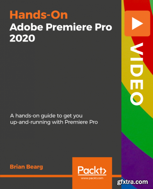 Hands-On Adobe Premiere Pro 2020