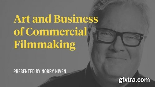 Story & Heart - Art and Business of Commercial Filmmaking by Norry Niven