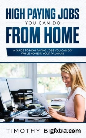High Paying Jobs You Can Do from Home
