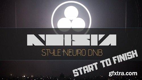 Letsynthesize Noisia Style Neuro Drum and Bass Start to Finish TUTORiAL-DECiBEL
