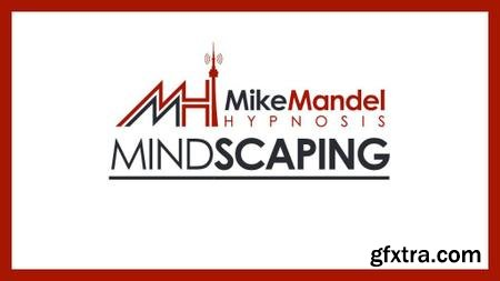 Mike Mandel - Hypnosis Mindscaping