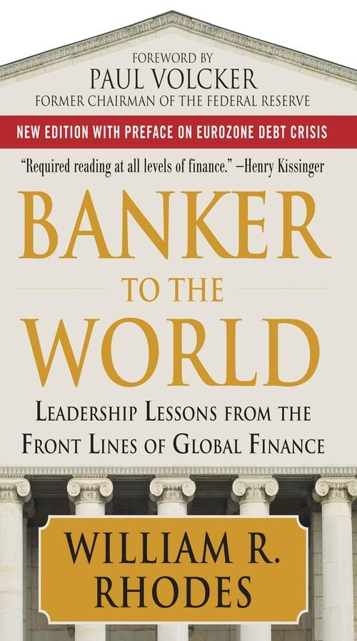 Oreilly - Banker to the World: Leadership Lessons From the Front Lines of Global Finance (Audio Book) - 9780071810609