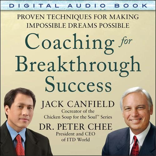 Oreilly - Coaching for Breakthrough Success: Proven Techniques for Making Impossible Dreams Possible (Audio Book) - 9780071836876