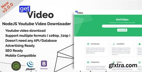 CodeCanyon - GetVideo v2.0.0 - NodeJS Youtube Video Downloader - 21774189