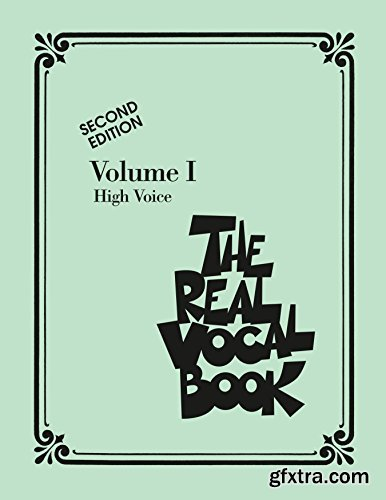 The Real Vocal Book, Volume I Songbook: High Voice, 2nd Edition