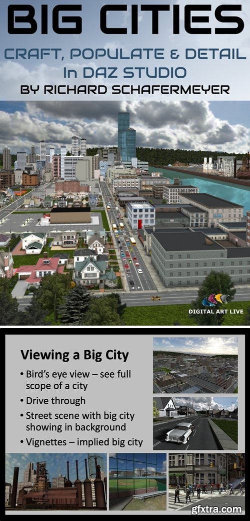 Daz3D - How to Craft and Populate and Detail Big Cities in Daz Studio